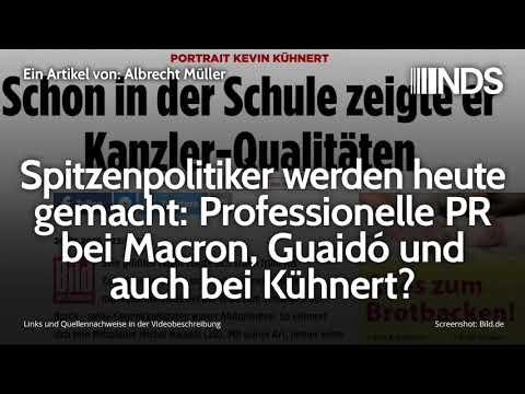 Spitzenpolitiker werden heute gemacht: Professionelle PR bei Macron, Guaidó und auch bei Kühnert?