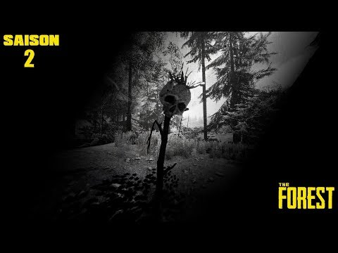 The Forest - Saison 2 - [Live Gamers Addict] - [Pc] - #06 - [Fr]