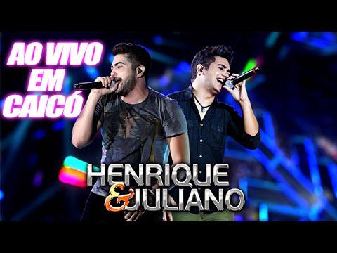 CD Henrique e Juliano - Ao Vivo em Caicó