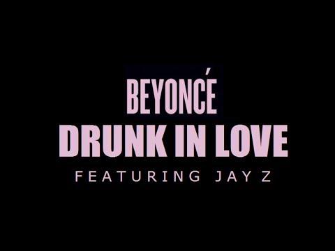Beyonce Ft Jay Z Drunk In Love Download Softisfivestar
