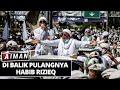Di Balik Kepulangan Habib Rizieq - AIMAN (Bag 1)