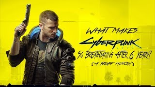 What Makes Cyberpunk 2077 So Breathtaking After 6 Years: A Brief History