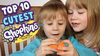 SHOPKINS - Top 10 Cutest Shopkins