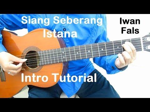 Belajar Gitar Siang Seberang Istana (Intro)