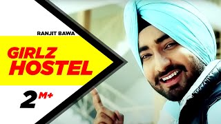 Girlz Hostel Ranjit Bawa Full Song Brand New Punjabi Full HD | Punjabi Songs | Speed Records