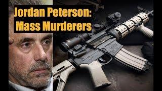 Jordan Peterson Dissects the Mind of a Mass Murderer