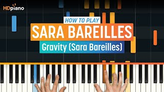 """How To Play """"Gravity"""" by Sara Bareilles   HDpiano (Part 1) Piano Tutorial"""