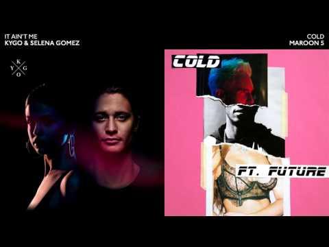 COLD x IT AINT ME  Kygo  Selena Gomez  Maroon 5 Mashup