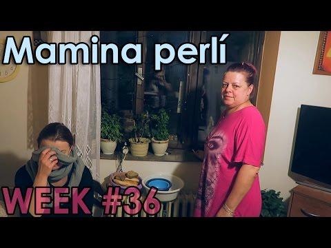 Mamina perlí - WEEK #36