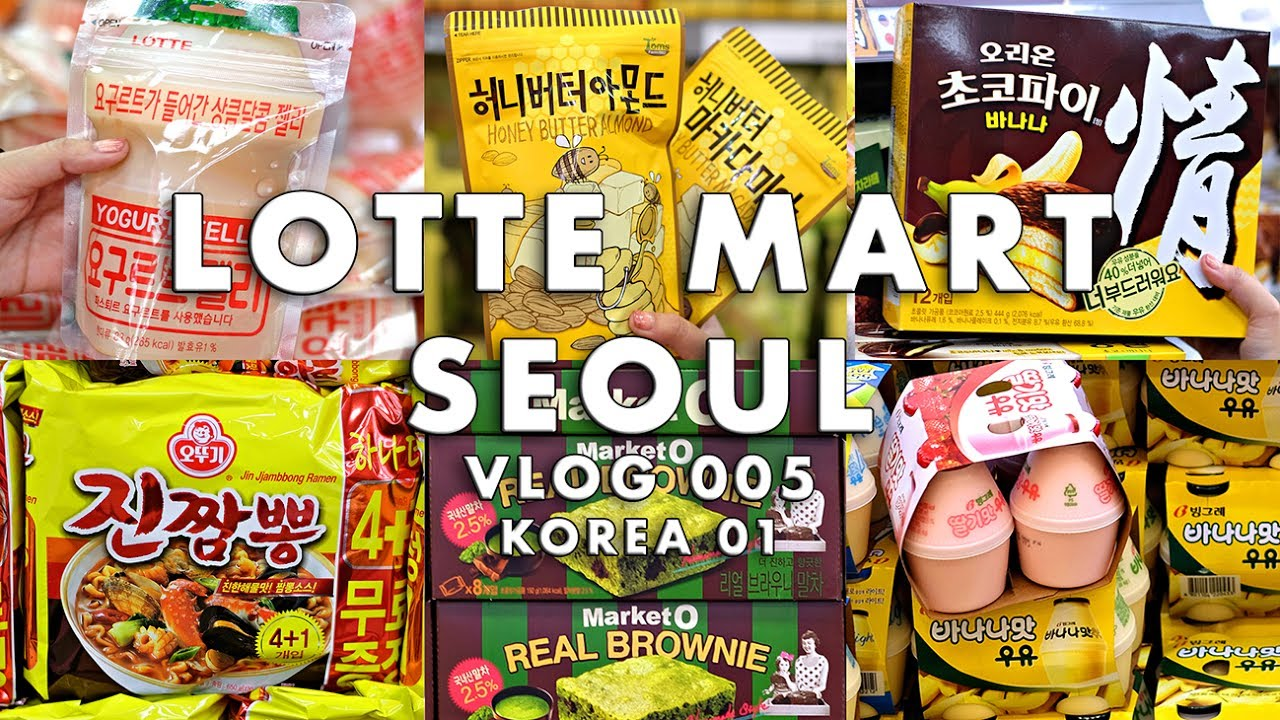 Korea Lotte Mart Seoul Must Buy Must Try Products Anakjajan Com