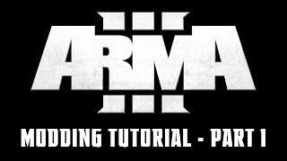 Arma 3 - Modding Tutorial 1 - Retexturing & Basic Configs