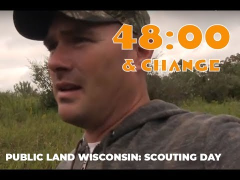 48 & Change: Wisconsin Public Land Deer Hunting, Day 1