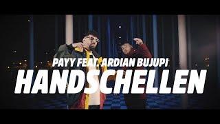 PAYY x ARDIAN BUJUPI - Handschellen (Prod. by Remoe & Kostas Karagiozidis) [  ]