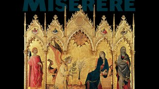 Miserere—A sequence of music for Lent, St Joseph, the Annunciation—Westminster Cathedral Choir