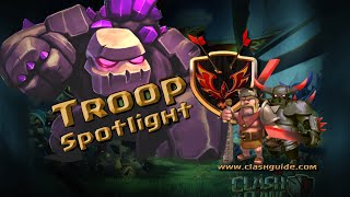 Clash of Clans - Troop Spotlight - The Golem!