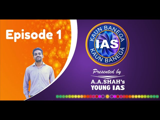 Kaun Banega IAS (UPSC Quiz Show 2019) Episode 1 | IAS MCQ Question and Answer | GK Quiz