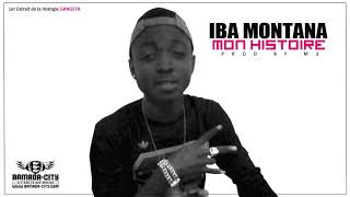 IBA MONTANA - MON HISTOIRE