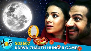 Couple of Mistakes | S02E07 | #KarvaChauth Hunger Games | Karan Veer Mehra | Barkha Sengupta