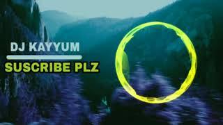 || AISE  NA MUJHE TUM DEKHO || REMIX || DJ KAYYUM MIXING || ( BASS BOSSTED)