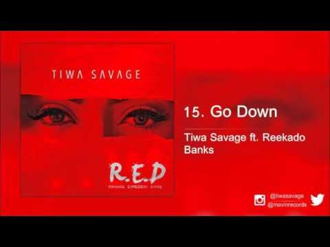 Tiwa Savage ft. Reekado Banks - Go Down