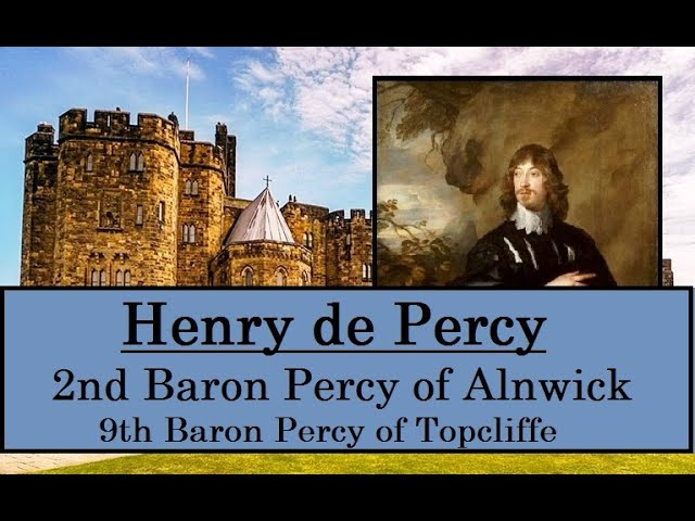 Henry Percy, 2nd Baron Percy of Alnwick