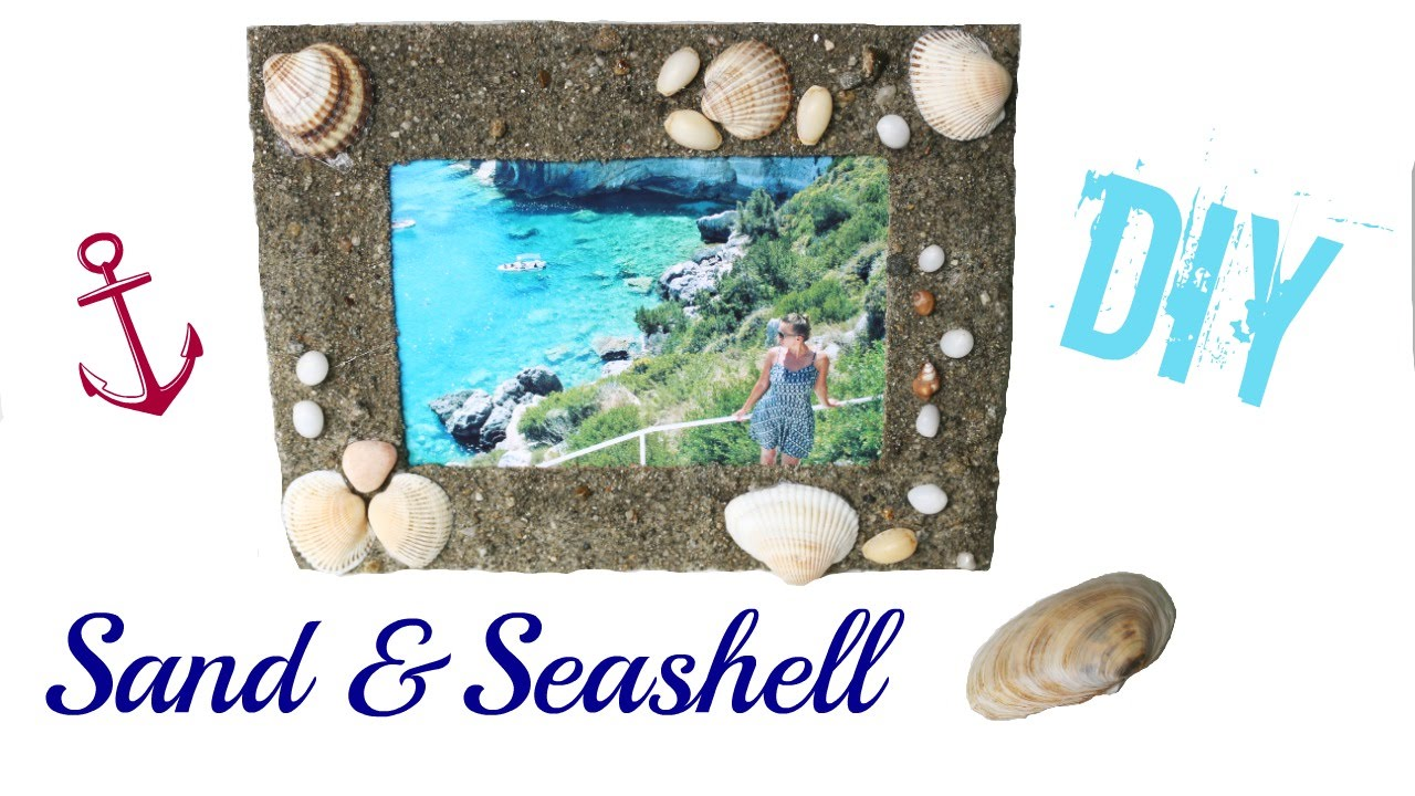 Sand And Seashell Picture Frame Diy Youtube