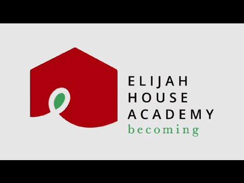 Elijah House Academy