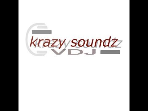 VDJ Krazy Soundz Live Stream