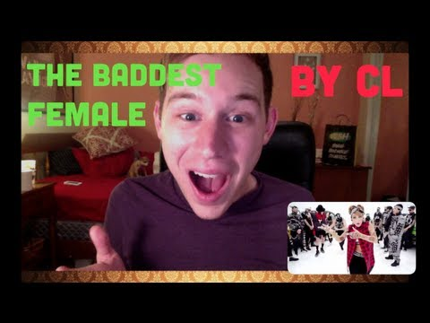 Reaction to CL - 나쁜 기집애 (THE BADDEST FEMALE) M/V