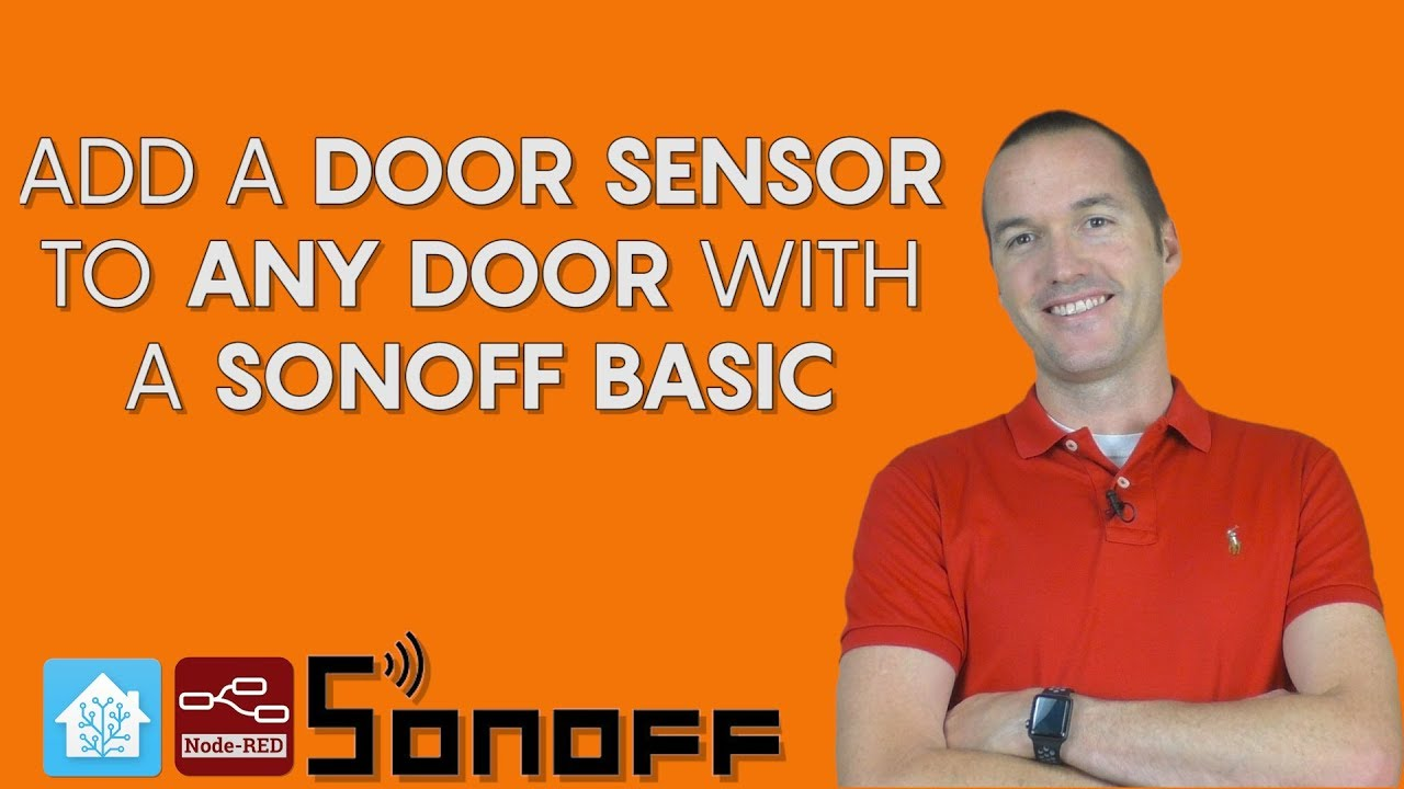 Add a door sensor to any door with a Sonoff basic