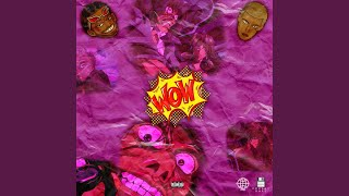WOW (feat. Og Britto)