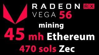 AMD Radeon RX Vega 56, майнинг, Ethereum 45 mh, ZEC 470 sols, прошивка