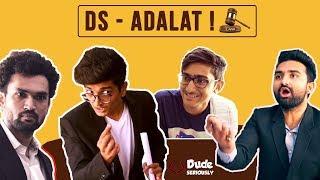 DS ADALAT | DUDE SERIOUSLY ( GUJARATI )