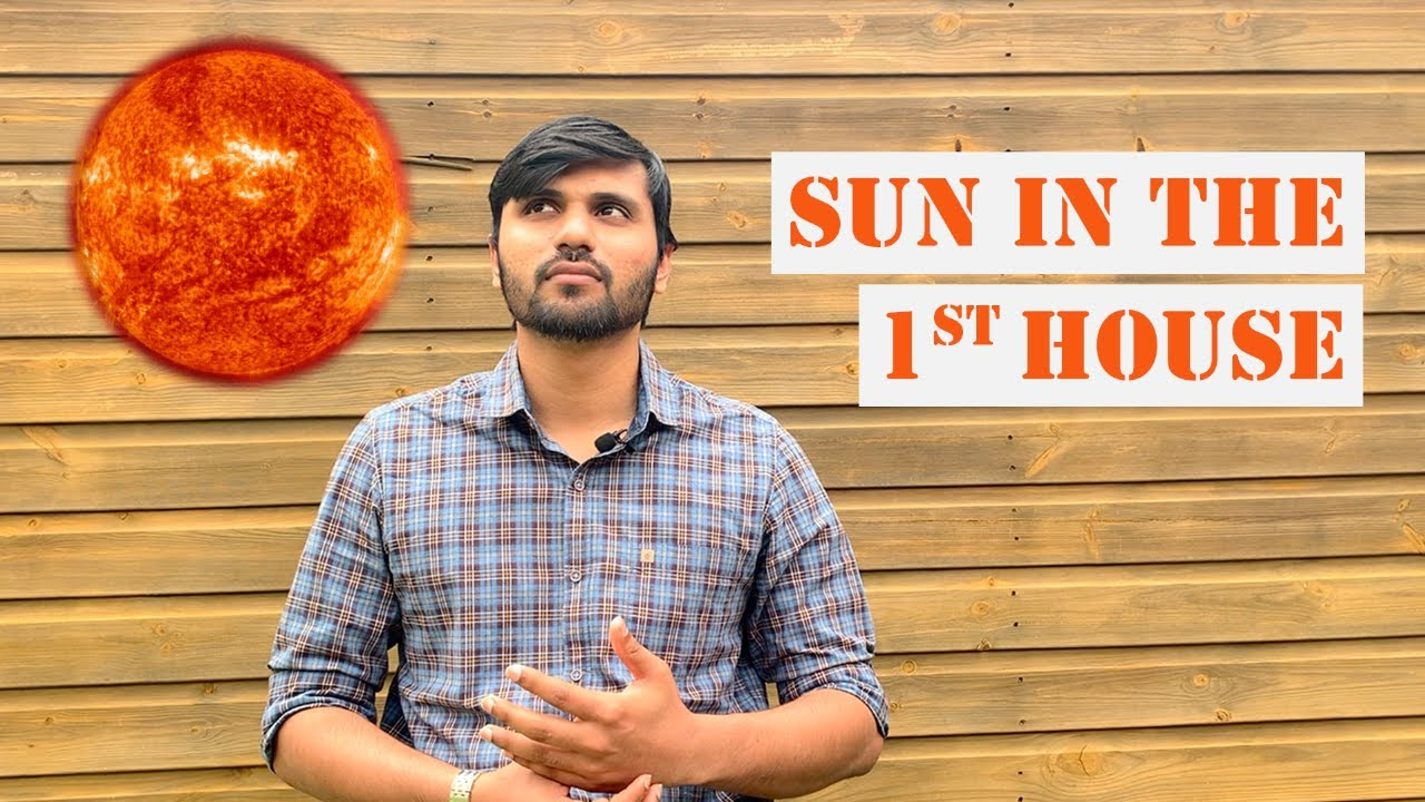 Sun in the 1st House of your Birth chart - Vedic Astrology ...