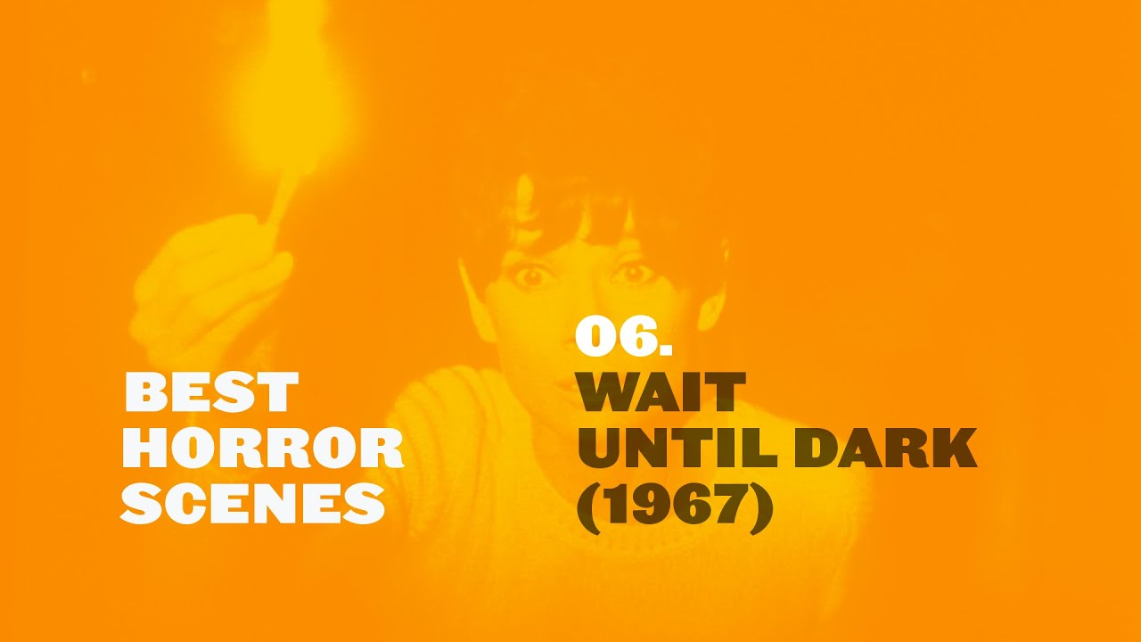 best horror scenes wait until dark 1967 youtube