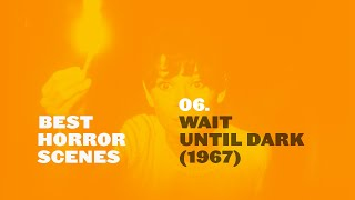 Best Horror Scenes: Wait Until Dark (1967)