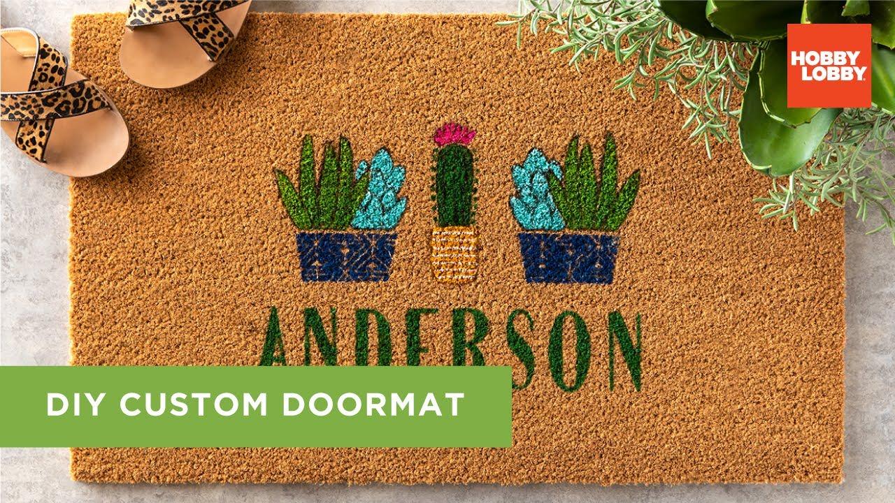 DIY Custom Doormat | Hobby Lobby®