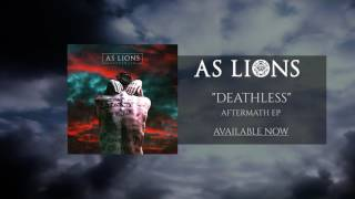 As Lions Deathless