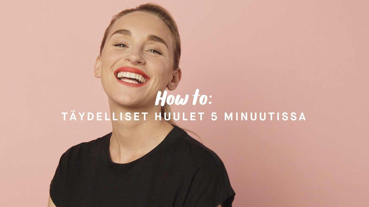 Täydelliset huulet 5 minuutissa