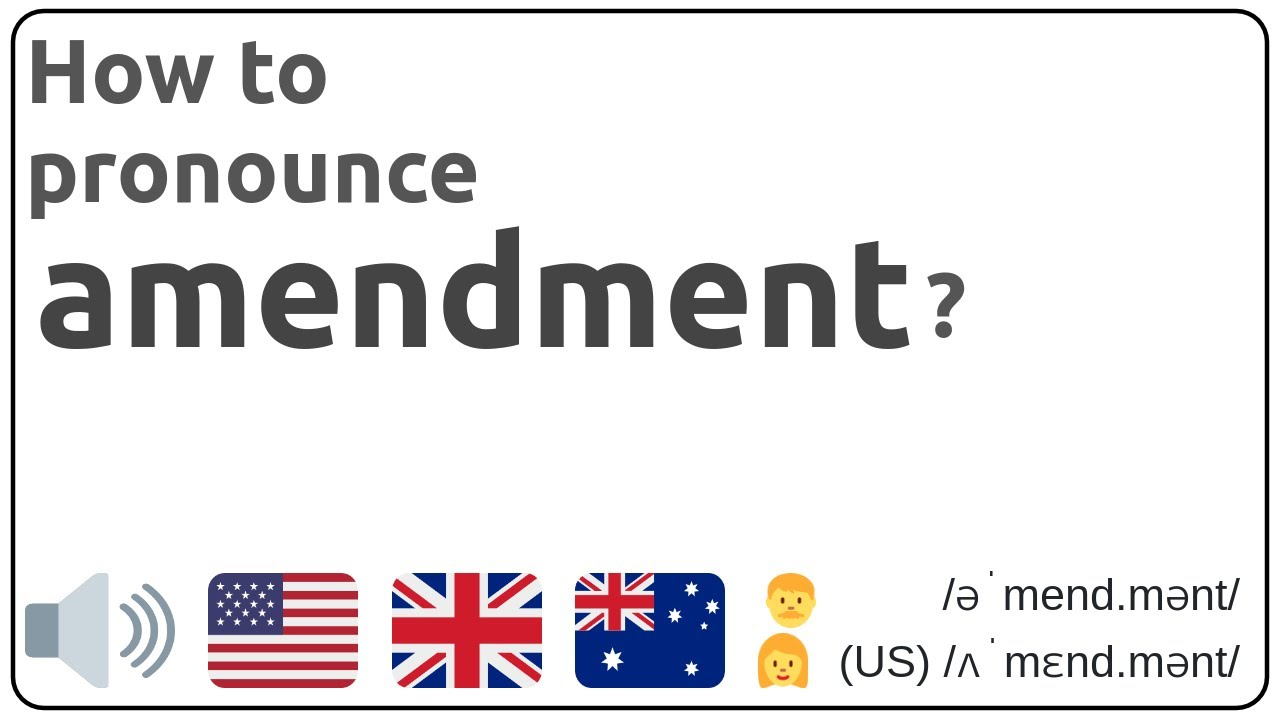 How to pronounce amendment in english?