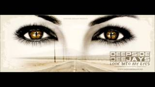 Deepside Deejays   Look into my Eyes mp3