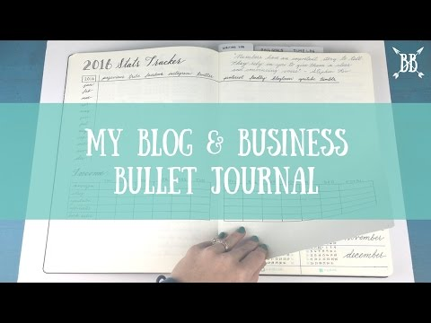 Introducing My Blog & Business Bullet Journal