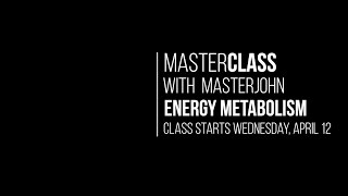 Masterclass With Masterjohn: Energy Metabolism