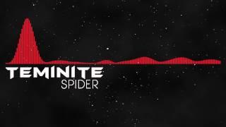 [Moombahcore] Teminite - Spider
