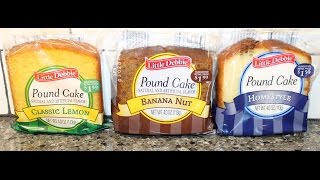 Little Debbie Pound Cake: Classic Lemon, Banana Nut & Homestyle Review