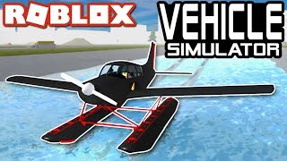 The NEW SEAPLANE in Vehicle Simulator!! - Roblox