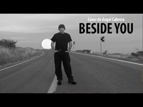 BESIDE YOU, Angel Cabrera Cover – New York Rock & Roll Ensamble –HD– from YouTube · Duration:  3 minutes 39 seconds