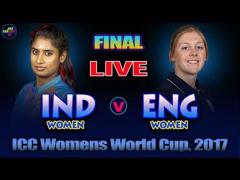 INDIA Women Vs ENGLAND Women FINAL MATCH Live Scores & Commentary I Women World Cup 2017