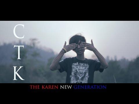 Karen hiphop song: CTK - Everything Is Change (Official MV)