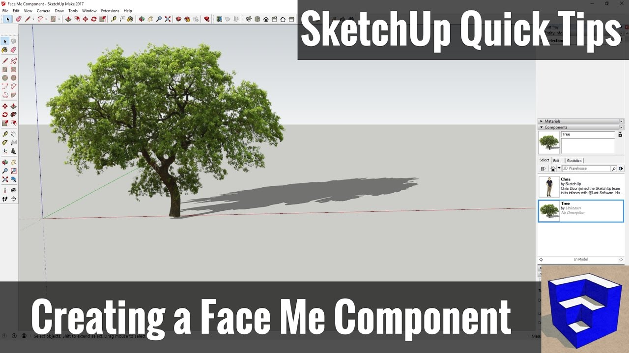 Creating a Face Me Component in SketchUp - SketchUp Quick Tips